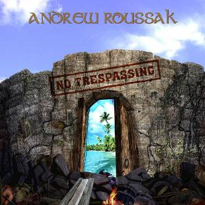 Andrew Roussak - No Trespassing CD (album) cover