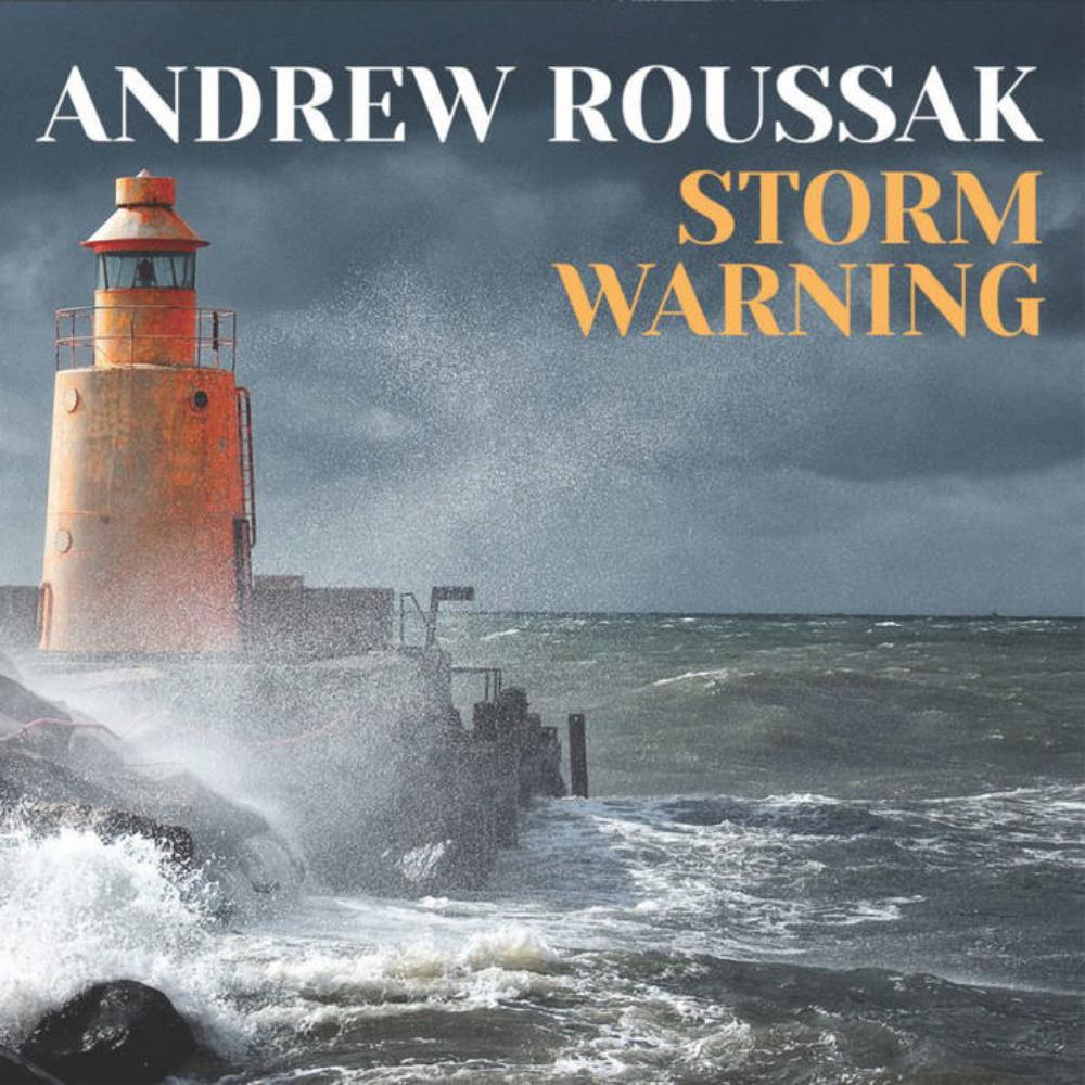 Andrew Roussak - Storm Warning CD (album) cover