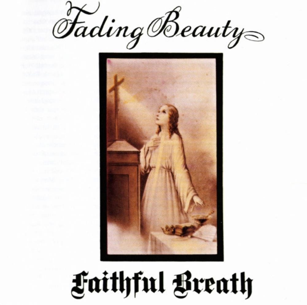 Fading Beauty by FAITHFUL BREATH album cover