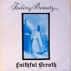 Fading Beauty by FAITHFUL BREATH album cover
