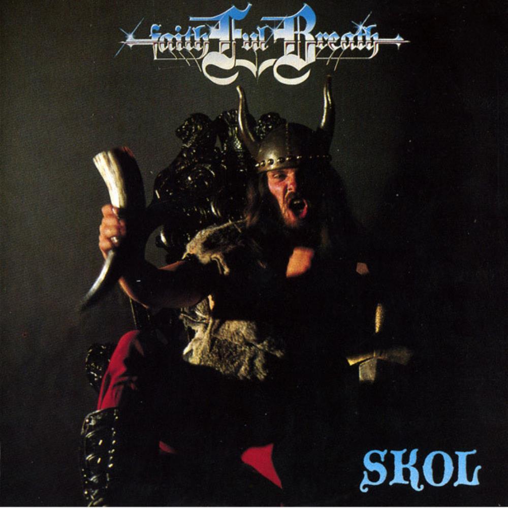 Skol by FAITHFUL BREATH album cover
