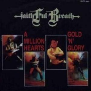 A Million Hearts / Gold 'n' Glory by FAITHFUL BREATH album cover