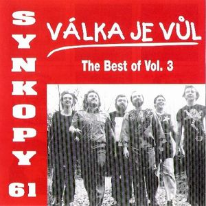 Synkopy Válka je vul (The Best of) - vol. 3 album cover
