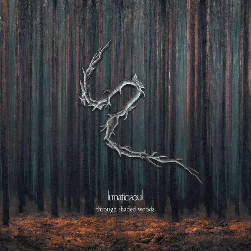 Through Shaded Woods by LUNATIC SOUL album cover