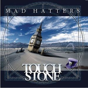 Touchstone - Mad Hatters CD (album) cover