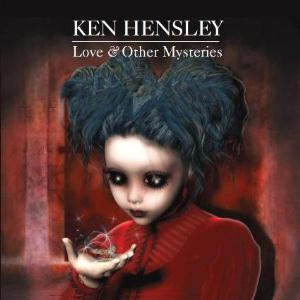 Ken Hensley Love & Other Mysteries album cover