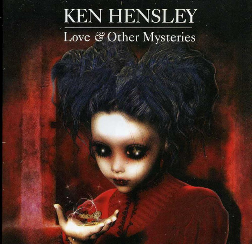 Ken Hensley - Love & Other Mysteries CD (album) cover