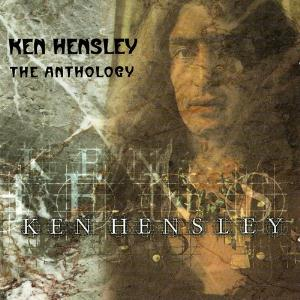 Ken Hensley The Anthology album cover