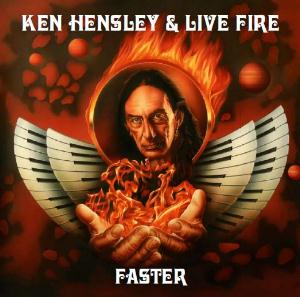 Ken Hensley Faster (Ken Hensley & Live Fire) album cover