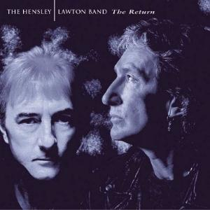 Ken Hensley The Hensley | Lawton Band - The Return album cover