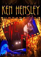 Ken Hensley - Live Fire (Ken Hensley with Live Fire in Concert, Norway) CD (album) cover