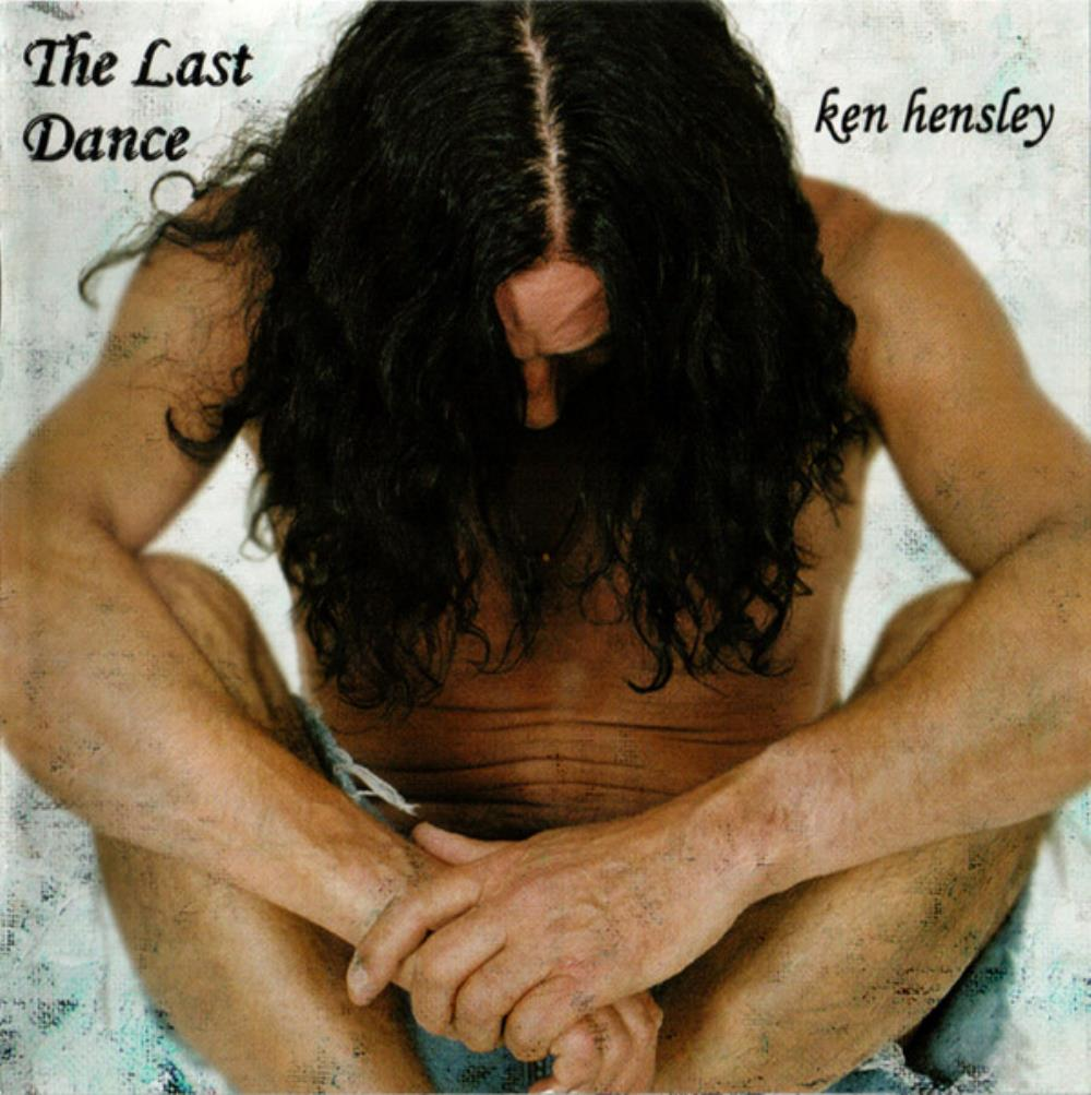 Ken Hensley The Last Dance album cover