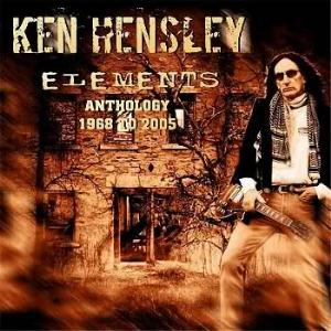 Ken Hensley Elements. Anthology 1968 to 2005 album cover