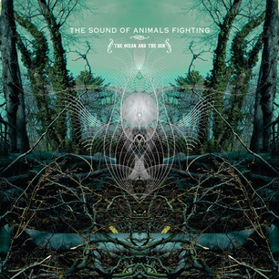 The Ocean And The Sun by SOUND OF ANIMALS FIGHTING, THE album cover