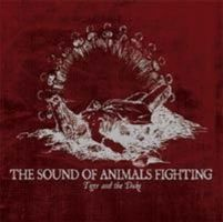 The Sound of Animals Fighting - Tiger and the Duke CD (album) cover