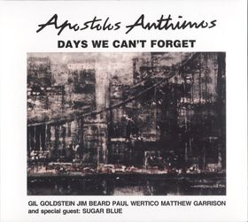 Days We Can't Forget by ANTHIMOS, APOSTOLIS album cover
