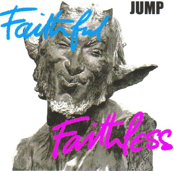 Jump Faithful Faithless album cover