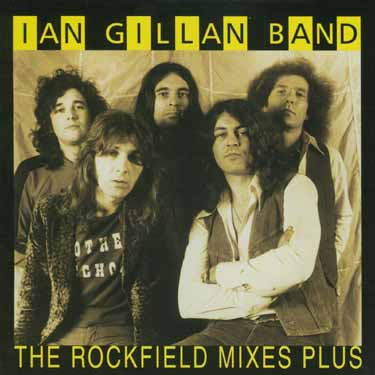 Ian Gillan Band The Rockfield Mixes Plus album cover