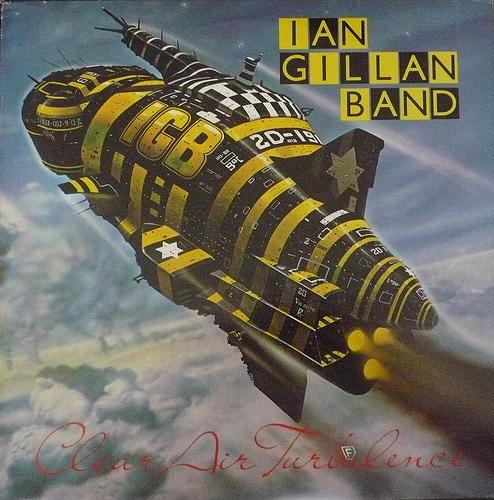 Ian Gillan Band Clear Air Turbulence album cover