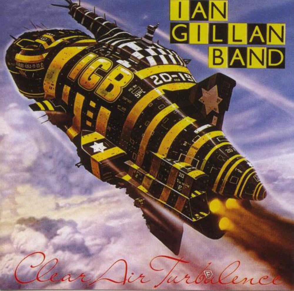 Clear Air Turbulence by GILLAN BAND, IAN album cover