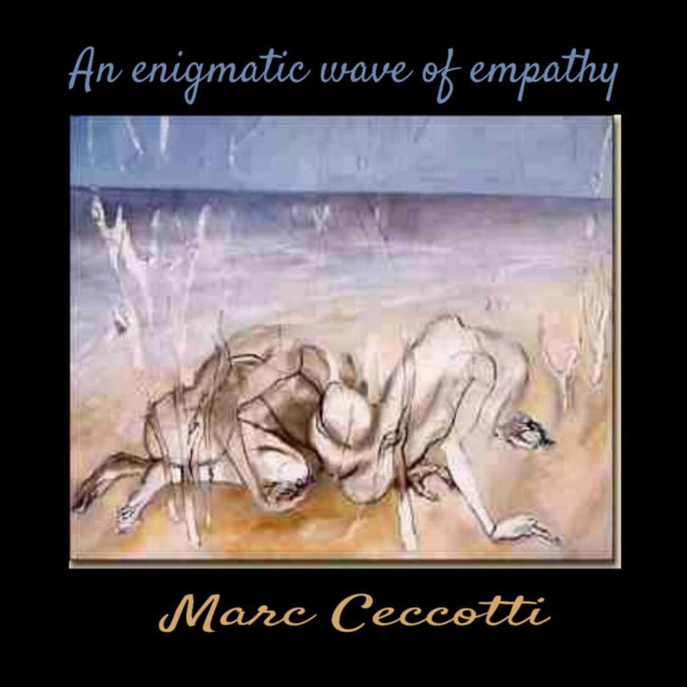 An Enigmatic Wave Of Empathy by CECCOTTI, MARC album cover