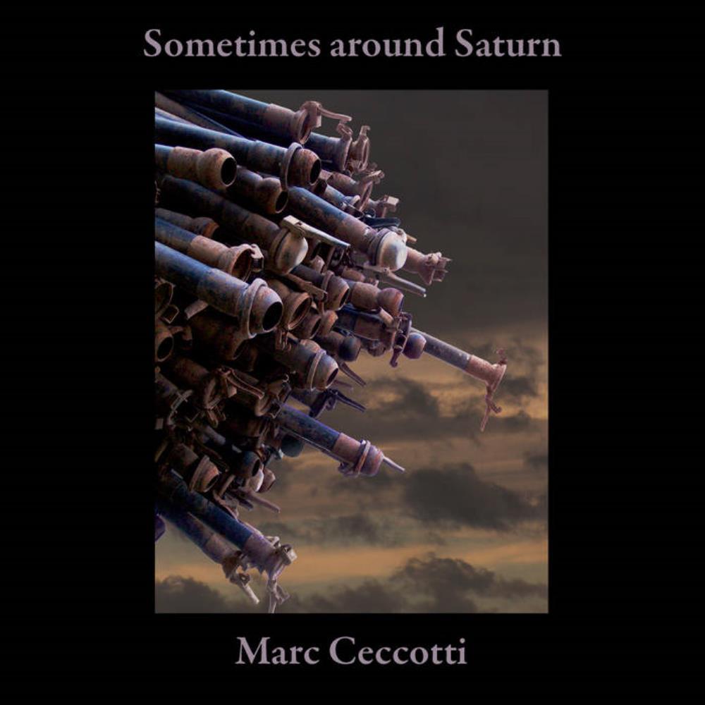 Sometimes Around Saturn by CECCOTTI, MARC album cover