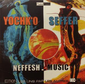 Neffesh-Music by SEFFER, YOCHK'O album cover