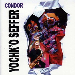 Condor by SEFFER, YOCHK'O album cover