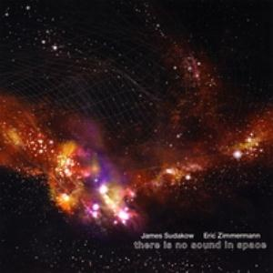 James Sudakow There Is No Sound in Space album cover