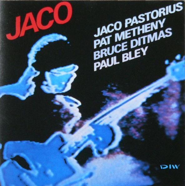 Jaco Pastorius - Jaco (with Pat Metheny / Paul Bley / Bruce Ditmas) CD (album) cover