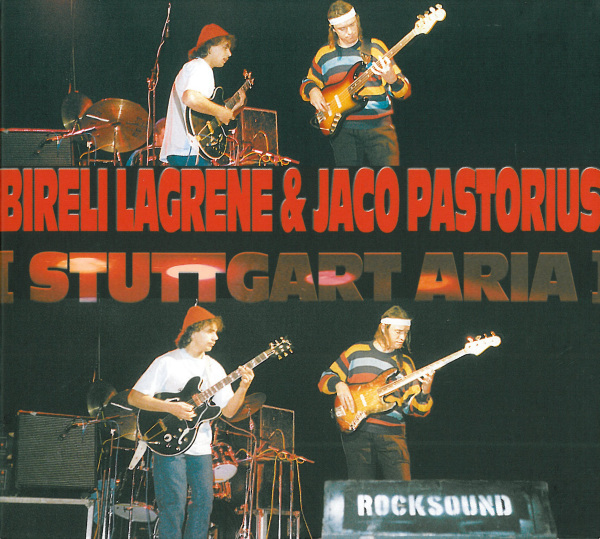 Stuttgart aria (with Bireli Lagrene) by PASTORIUS, JACO album cover