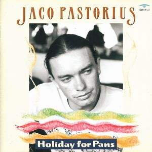 Jaco Pastorius Holiday For Pans album cover
