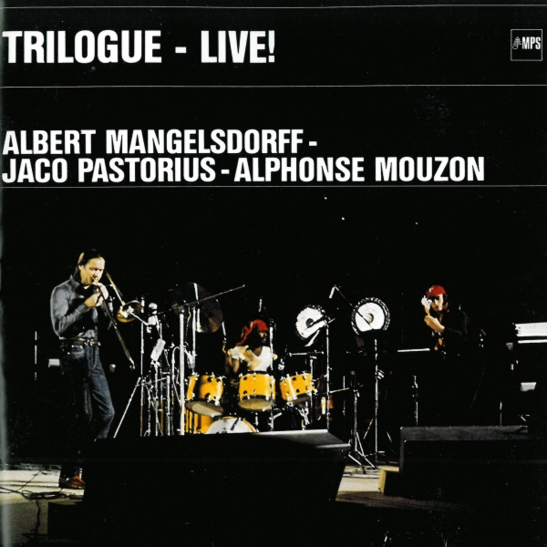 Image result for Albert Mangelsdorff, Jaco Pastorius, Alphonse Mouzon - Trilogue - Live! RAR MP3