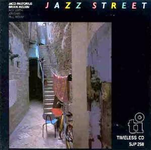 Jaco Pastorius Jazz Street (with  Brian Melvin ) album cover