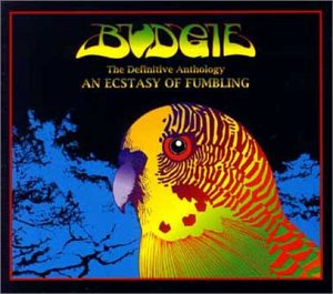 Budgie An Ecstasy of Fumbling: The Definitive Anthology album cover