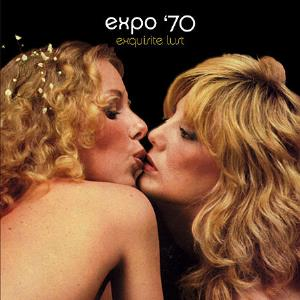 Expo 70 - Exquisite Lust CD (album) cover