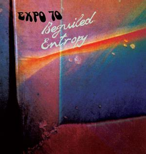 Expo 70 - Beguiled Entropy CD (album) cover