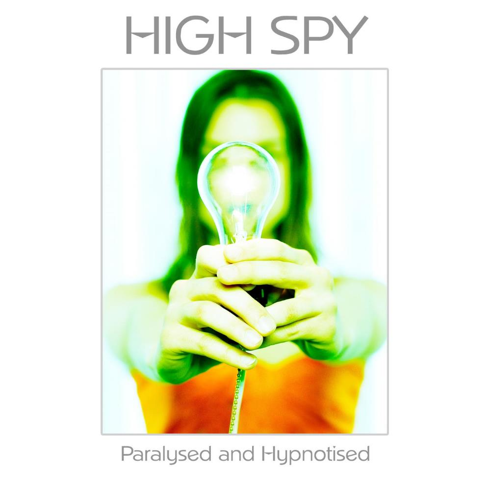 Paralysed And Hypnotised by HIGH SPY album cover