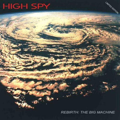 Rebirth - The Big Machine by HIGH SPY album cover