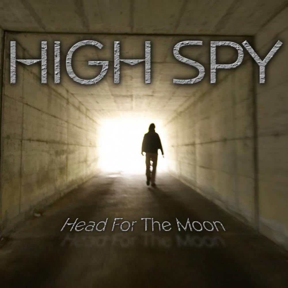 High Spy Head For The Moon album cover