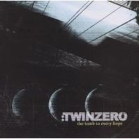 Twin Zero The Tomb To Every Hope album cover