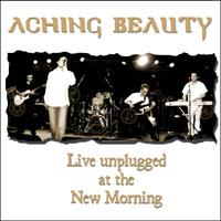 Aching Beauty Live Unplugged at the New Morning  album cover