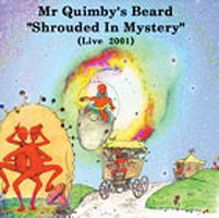 Mr Quimby's Beard Shrouded In Mystery album cover