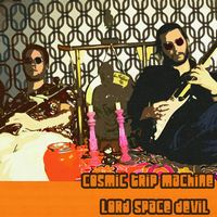 Cosmic Trip Machine - Lord Space Devil CD (album) cover