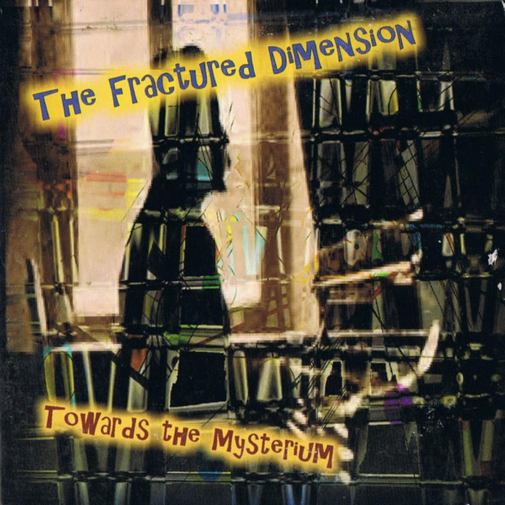 Towards The Mysterium by FRACTURED DIMENSION, THE album cover