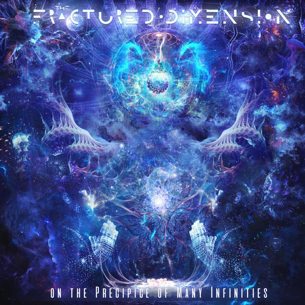 On The Precipice Of Many Infinities by Fractured Dimension, The album rcover