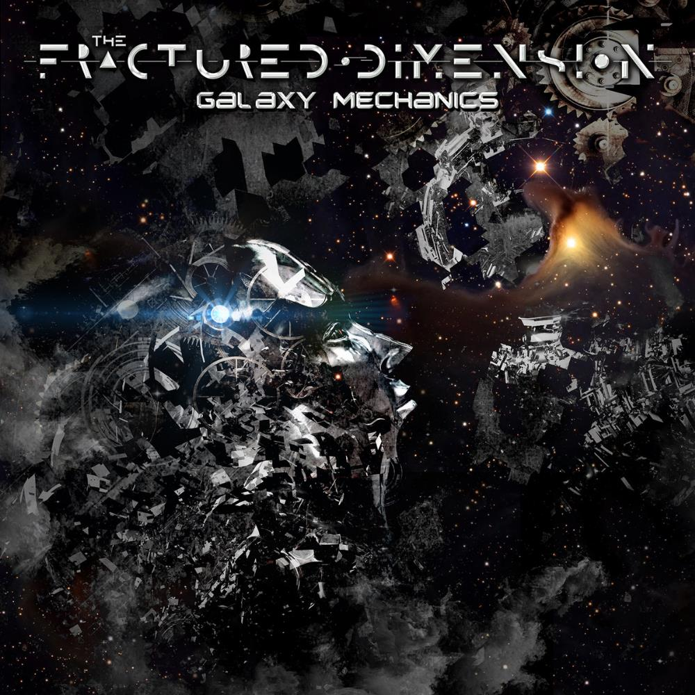 The Fractured Dimension Galaxy Mechanics album cover