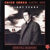 Chick Corea Elektric Band Light Years album cover
