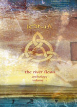 Iona The River Flows : Anthology, Vol. 1 album cover