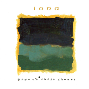 Iona - Beyond These Shores CD (album) cover